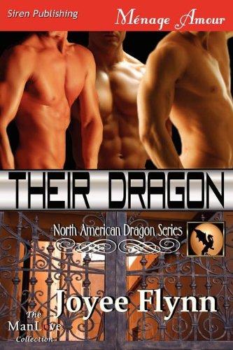 Their Dragon [North American Dragon 3] (Siren Publishing Menage Amour Manlove) ebook