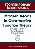 Modern Trends in Constructive Function Theory (Contemporary Mathematics)