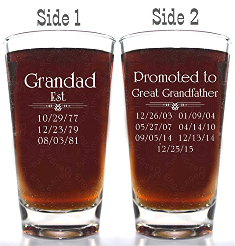 Father's Day Gift Dad Est Beer Glass with Optional 2nd Side for Promoted to Grandpa with up to 8 birth dates on each side with choice of titles for both sides. 2nd side engraving is an additional $5