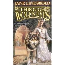 Through Wolf's Eyes