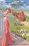 img - for Road To Pleasant Hill book / textbook / text book