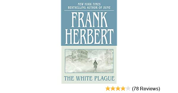 Amazon the white plague ebook frank herbert kindle store fandeluxe Gallery