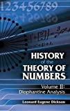 History of the Theory of Numbers, Volume II: Diophantine Analysis (Dover Books on Mathematics)