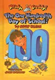 The One Hundredth Day of School (Ready, Freddy! (Prebound Numbered))