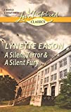 A Silent Terror and A Silent Fury (Love Inspired Classics)
