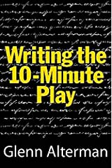 Writing the 10-Minute Play (Limelight) Paperback