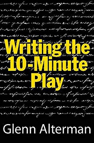 Writing the 10-Minute Play by Limelight Editions