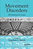Movement Disorders : 100 Instructive Cases, , 1841845248