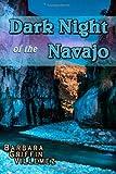 Dark Night of the Navajo, Barbara Griffin Villemez, 149436431X