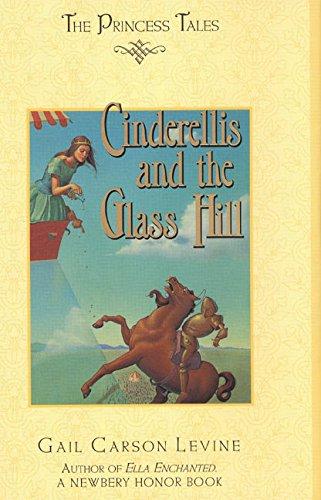 Download Cinderellis and the Glass Hill (Princess Tales) pdf epub