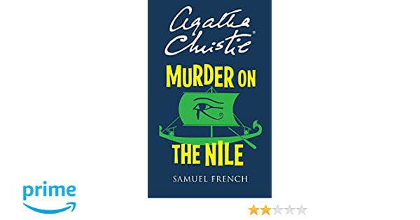 Murder on the nile acting edition agatha christie 9780573012983 murder on the nile acting edition agatha christie 9780573012983 amazon books fandeluxe Image collections