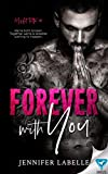 Forever With You (Misfit Tattoo Book 1)