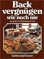 Backvergnügen wie noch nie (Kochvergnügen) Front Cover
