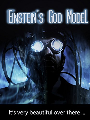 Einstein#039s God Model