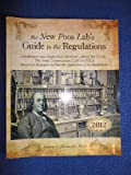 The New Poor Lab's Guide to the Regulations : Successful Strategies and Specific Applications of the Regulations, Sharon S. Ehrmeyer, 1886958084