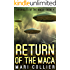 Return of the Maca (Chronicles of the Maca Book 4)