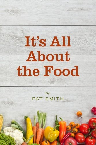 - It's All About the Food: Where the American Diet Went Wrong, Why That Matters to You, and What You Can Do About It