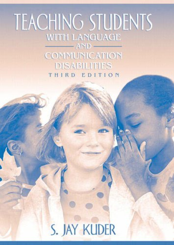 Teaching Students with Language and Communication Disabilities (3rd Edition)