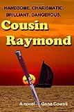 Cousin Raymond, Gene Cowell, 1492309397