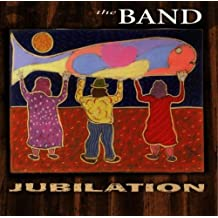 Jubilation by The Band (1998-09-15)