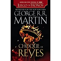 Choque de Reyes (Spanish Edition)