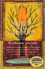 Spirits of the Ordinary: A Tale of Casas Grandes: Kathleen