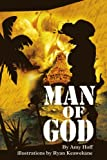 Man of God, Amy Hoff, 0595228526