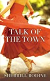 Talk of the Town, Sherrill Bodine, 0446618586