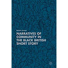 Narratives of Community in the Black British Short Story