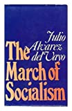 img - for March of Socialism book / textbook / text book