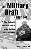 The Military Draft Handbook, , 1933149019