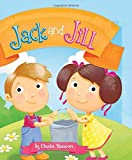 img - for Jack and Jill (Charles Reasoner Nursery Rhymes) book / textbook / text book