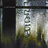 The Monstrous Soul by Lustmord (2002-11-23)