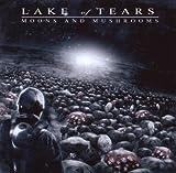 Moons & Mushrooms by LAKE OF TEARS (2007-05-07)