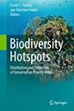 img - for Biodiversity Hotspots: Distribution and Protection of Conservation Priority Areas book / textbook / text book