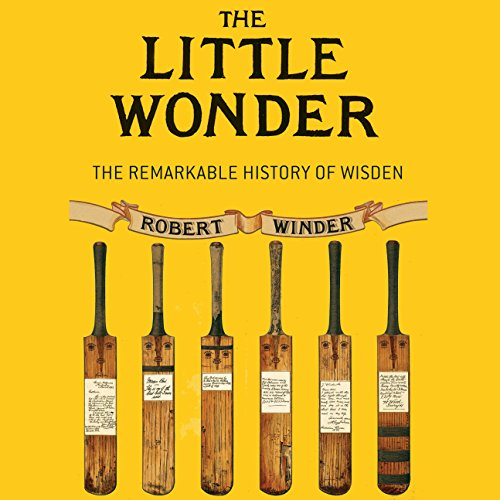 The Little Wonder: The Remarkable History of Wisden by Audible Studios for Bloomsbury