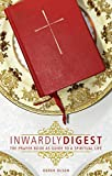 Inwardly Digest: The Prayer Book as Guide to a