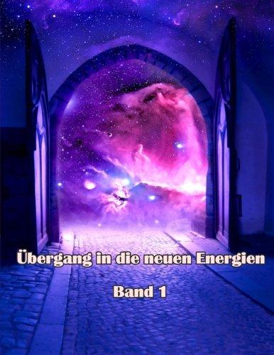 Uebergang in die neuen Energien Band 1