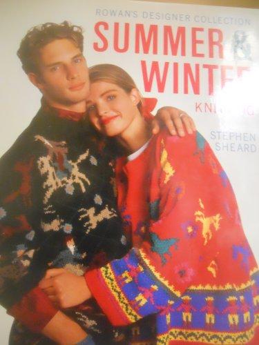 Rowan Designer - Rowan's Designer Collection Summer & Winter Knitting