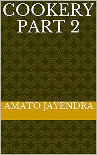 Cookery Part 2 by Amato Jayendra
