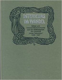 Zeitschrift Dekoration interieurs im wandel möbel und innenarchitekturentwürfe aus den