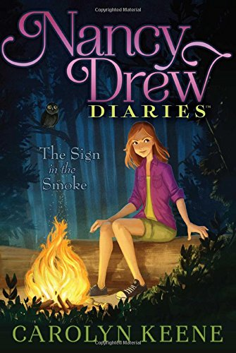 The Sign in the Smoke (Nancy Drew Diaries) (Gift For 11 Yr Old Girl)