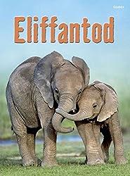 Eliffantod (Cyfres Dechrau Da)