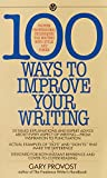 img - for 100 Ways to Improve Your Writing: Proven Professional Techniques for Writing with Style and Power (Mentor Series) book / textbook / text book