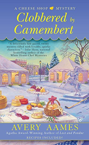 Clobbered by Camembert (Cheese Shop Mystery)