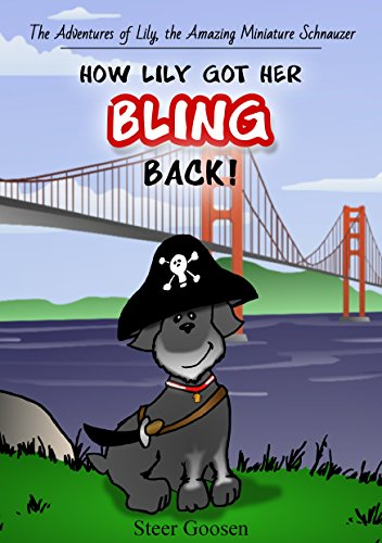 How Lily got her bling back (Adventures of Lily, the amazing Miniature Schnauzer Book 2) (Karen Smith Costume)