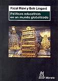 img - for Pol ticas educativas en un mundo globalizado book / textbook / text book