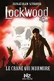 "Afficher ""Lockwood & Co n° 2 Le Crâne qui murmure"""
