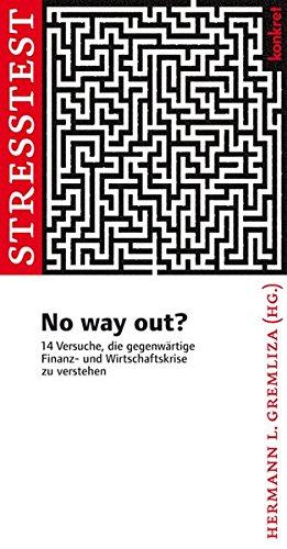 no-way-out-14-versuche-die-gegenwrtige-finanz-und-wirtschaftskrise-zu-verstehen-konkret-texte