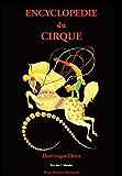 Encyclopédie du Cirque: de A à Z
